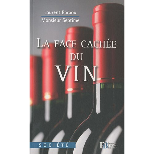 La face cache du vin - Baraou - Septime